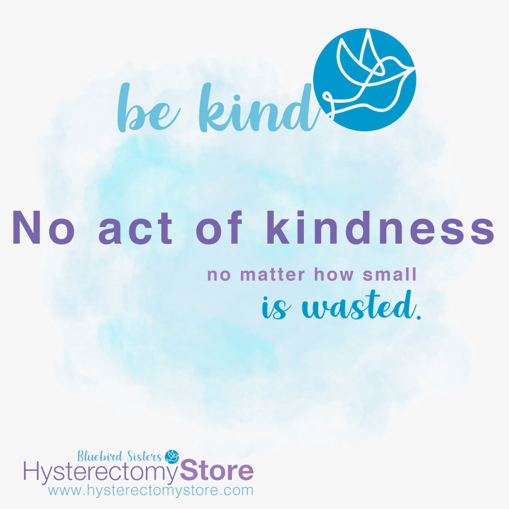 No act of kindness no matter how small is wasted.