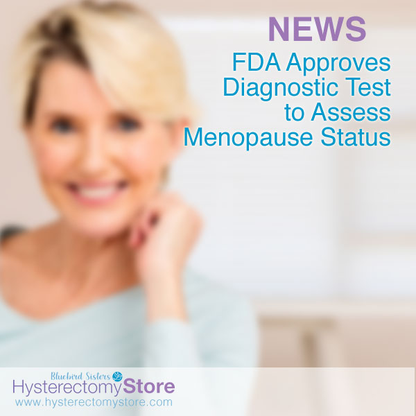 FDA Approves Menopause diagnostic tool