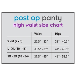 Post op panty sizing